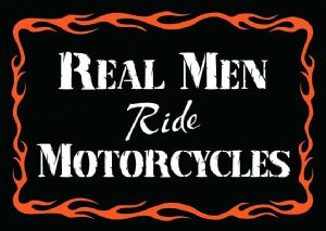 Real Men Ride Motorcycles funny fridge magnet   (sf)